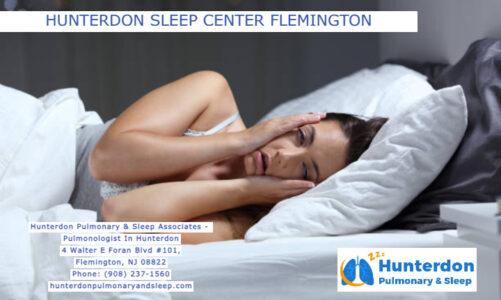 Hunterdon Sleep Center Flemington   Hunterdon Pulmonary & Sleep Associates – Pulmonologist In Hunterdon   (908) 237-1560
