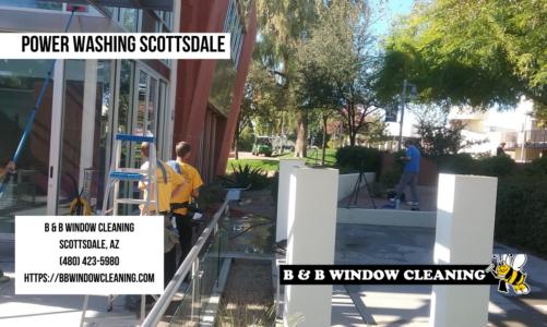 Power Washing Scottsdale | B & B Window Cleaning | (480) 423-5980